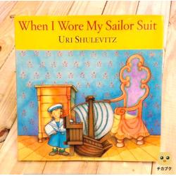 When I Wore My Sailor Suit by Uri Shulevitz