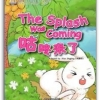My First Chinese Storybooks·Animals--The Splash was Coming