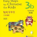 Easy Steps to Chinese for Kids (3b) Textbook 轻松学中文(少儿版)3b 课本