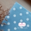 ผ้าคอตตอนลินิน 1/4ม.(50x55ซม.) พื้นสีฟ้าอ่อน ลายจุดใหญ่สีขาว พาสเทล thumbnail 3