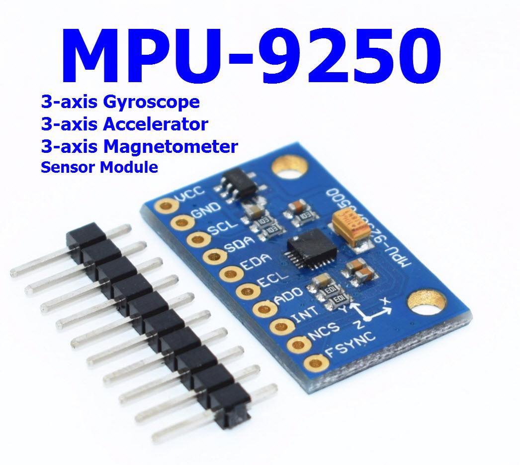 GY-9250 MPU-9250 +Gyro+Accelerator+Magnetometer Sensor Module