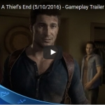 Trailer สุดท้าย Uncharted 4: A Thief's End