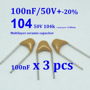100nF (0.1uF) Multilayer Ceramic Capacitor ( 3ตัว) ( 3 pcs per lot)