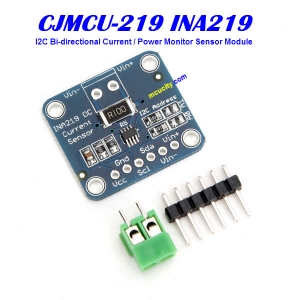 CJMCU-219 INA219 I2C Bi-directional Current / Power Monitor Sensor Module