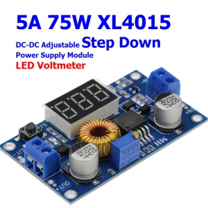 5A 75W XL4015 DC-DC Adjustable Step Down Power Supply Module + LED Voltmeter